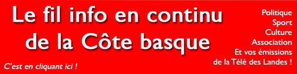 Toute l'info de Bayonne Biarritz Anglet et la côte basque en continu sur Aquitaine Infos