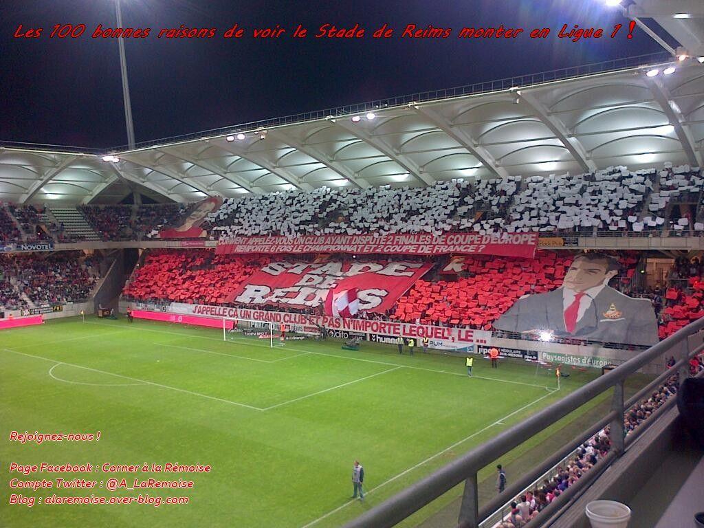 Les 100 bonnes raisons de voir Reims monter en Ligue 1 !