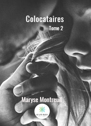 Colocataires Tome II de Maryse Montreuil