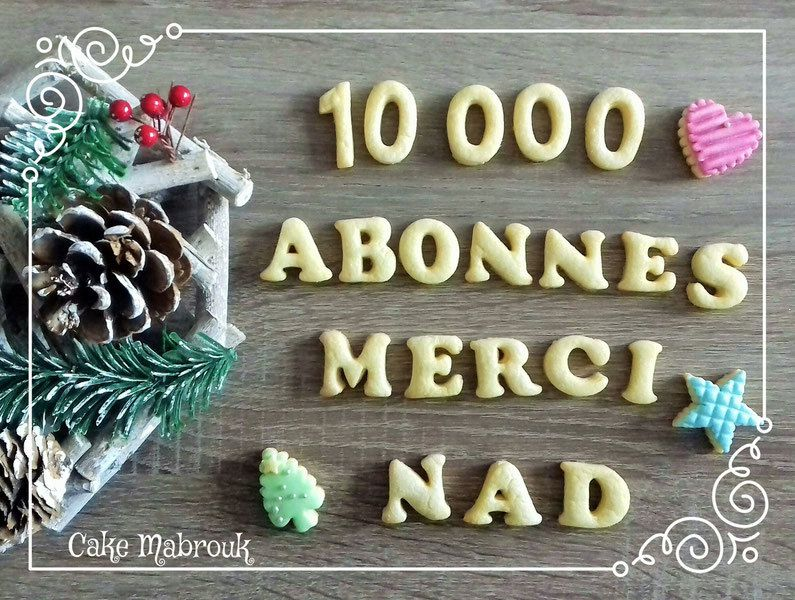 10 000 followers sur instagram cakemabrouk Merci!