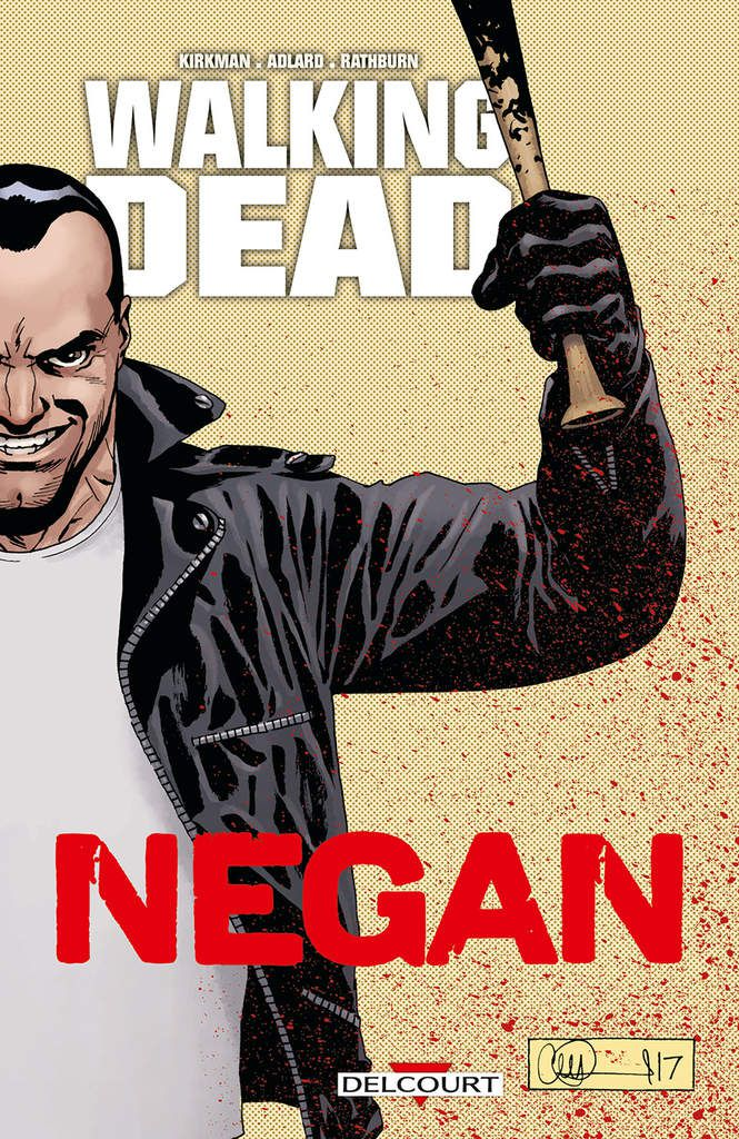 "BD ""Walking Dead Negan"" Delcourt 2018"
