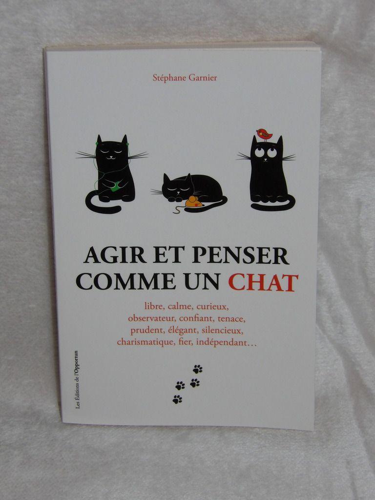 Livre Agir et Penser comme un chat, Développement Personnel