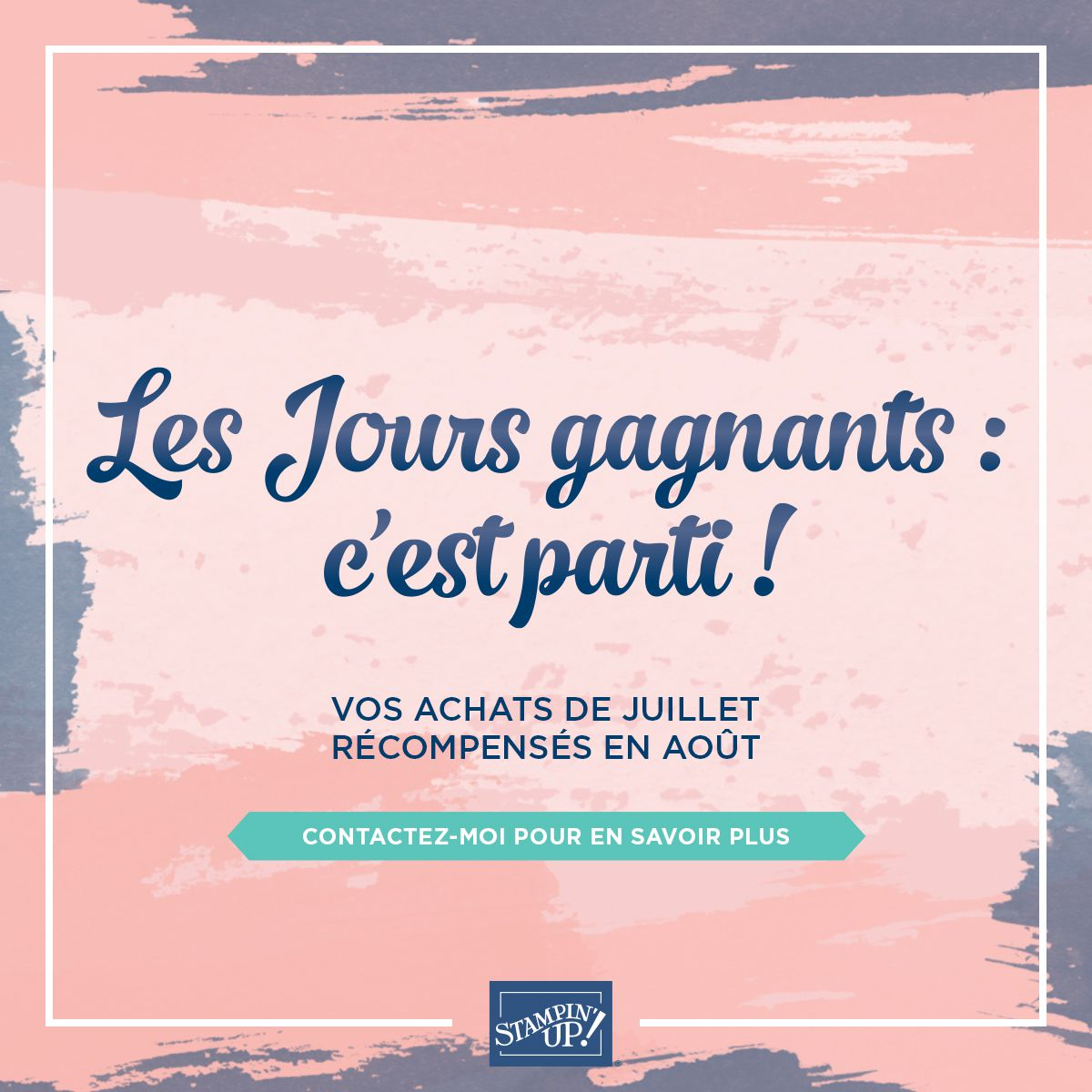 [Stampin'Up!®] les jours gagnants