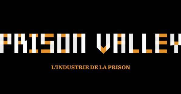 prison valley documentaire psycho-criminologie.com