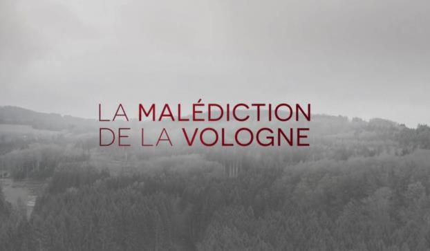 le-malediction-de-la-vologne-affaire-gregory-documentaire-psycho-criminologie.com