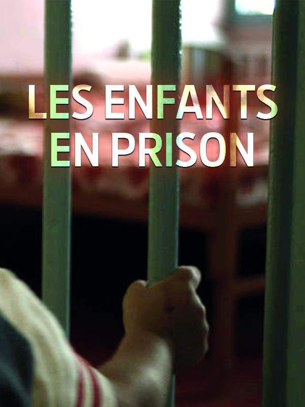 les-enfants-en-prison-documentaire-2016-psycho-criminologie.com