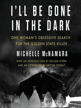 "I'll be gone in the Dark ""psycho-criminologie.com"""