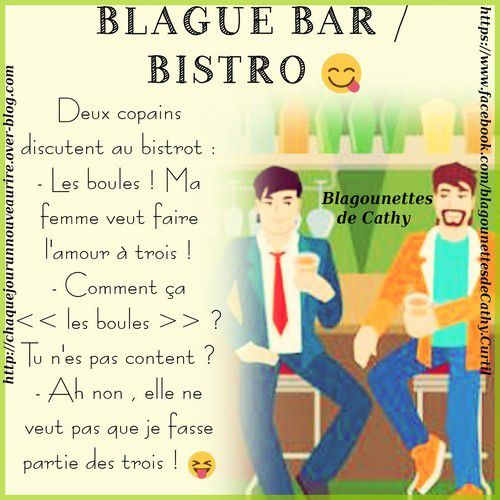 blague sur le th me bar bistrot blagounettes de cathy. Black Bedroom Furniture Sets. Home Design Ideas