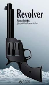 revolver, marcus sedgwick, littérature jeunesse