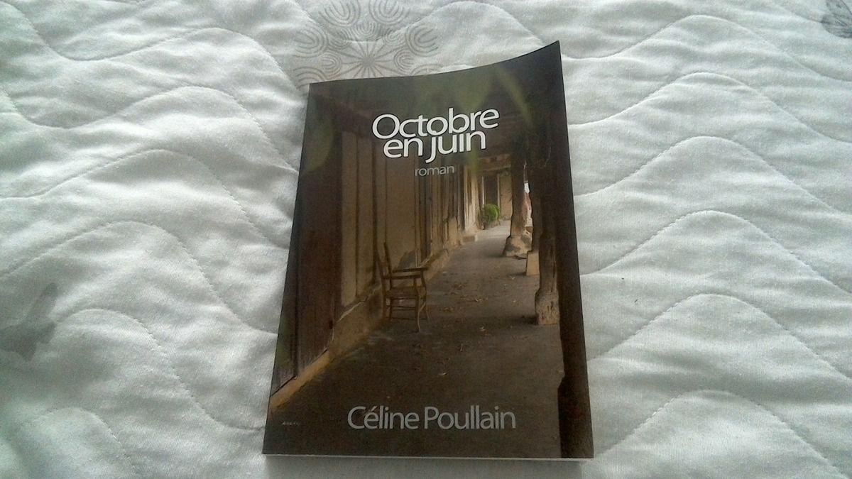 OCTOBRE EN JUIN de Céline POULAIN