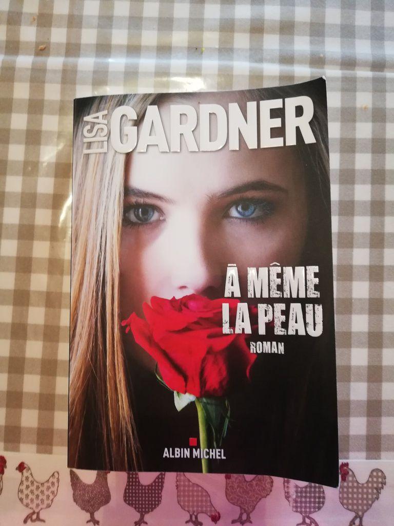 A MEME LA PEAU de Lisa Gardner