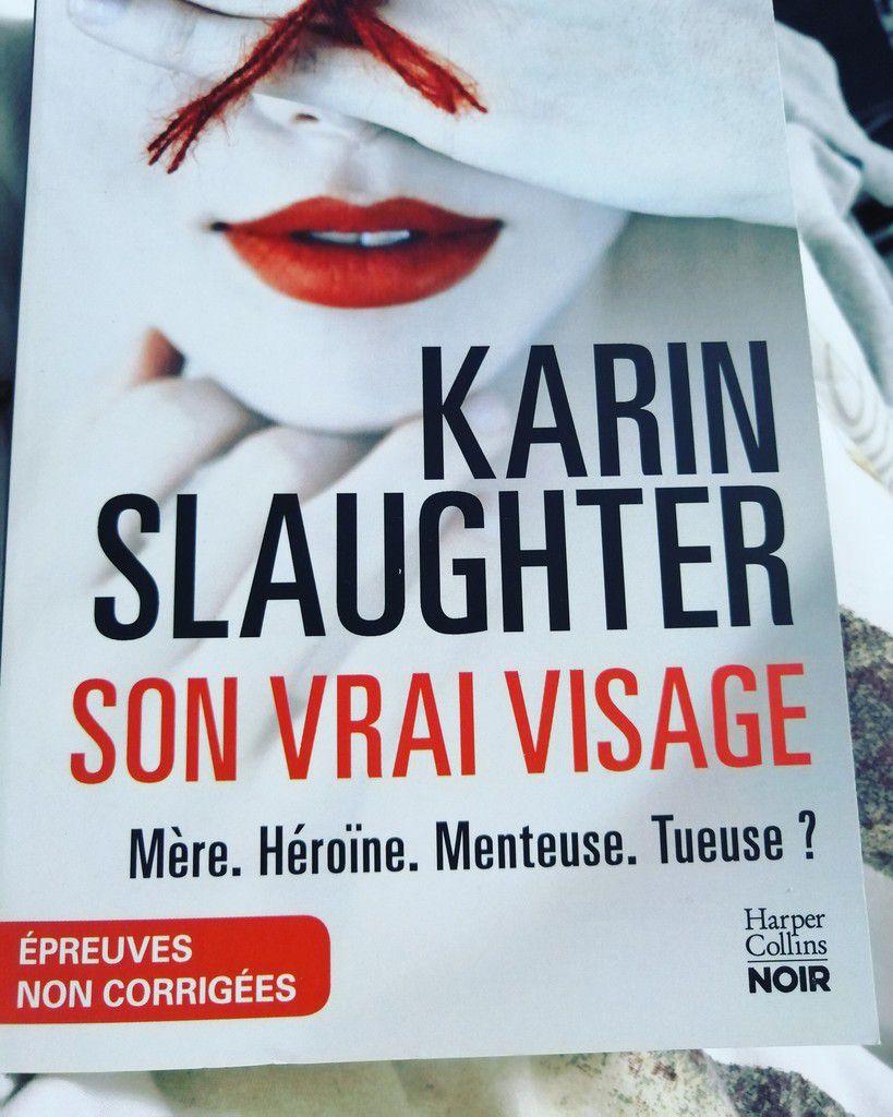 SON VRAI VISAGE de Karine SLAUGHTER