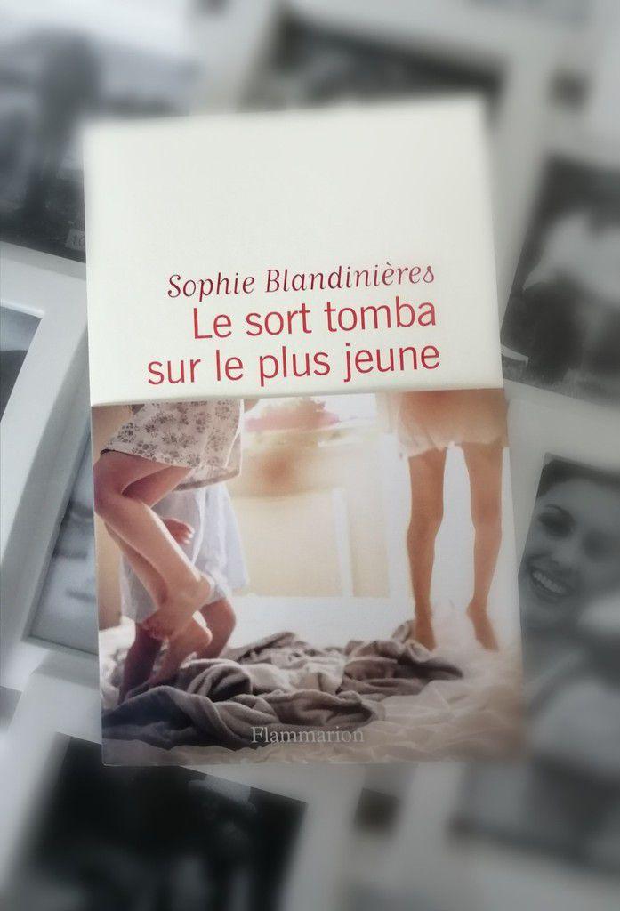 LE SORT TOMBA SUR LE PLUS JEUNE de Sophie BLANDINIERES