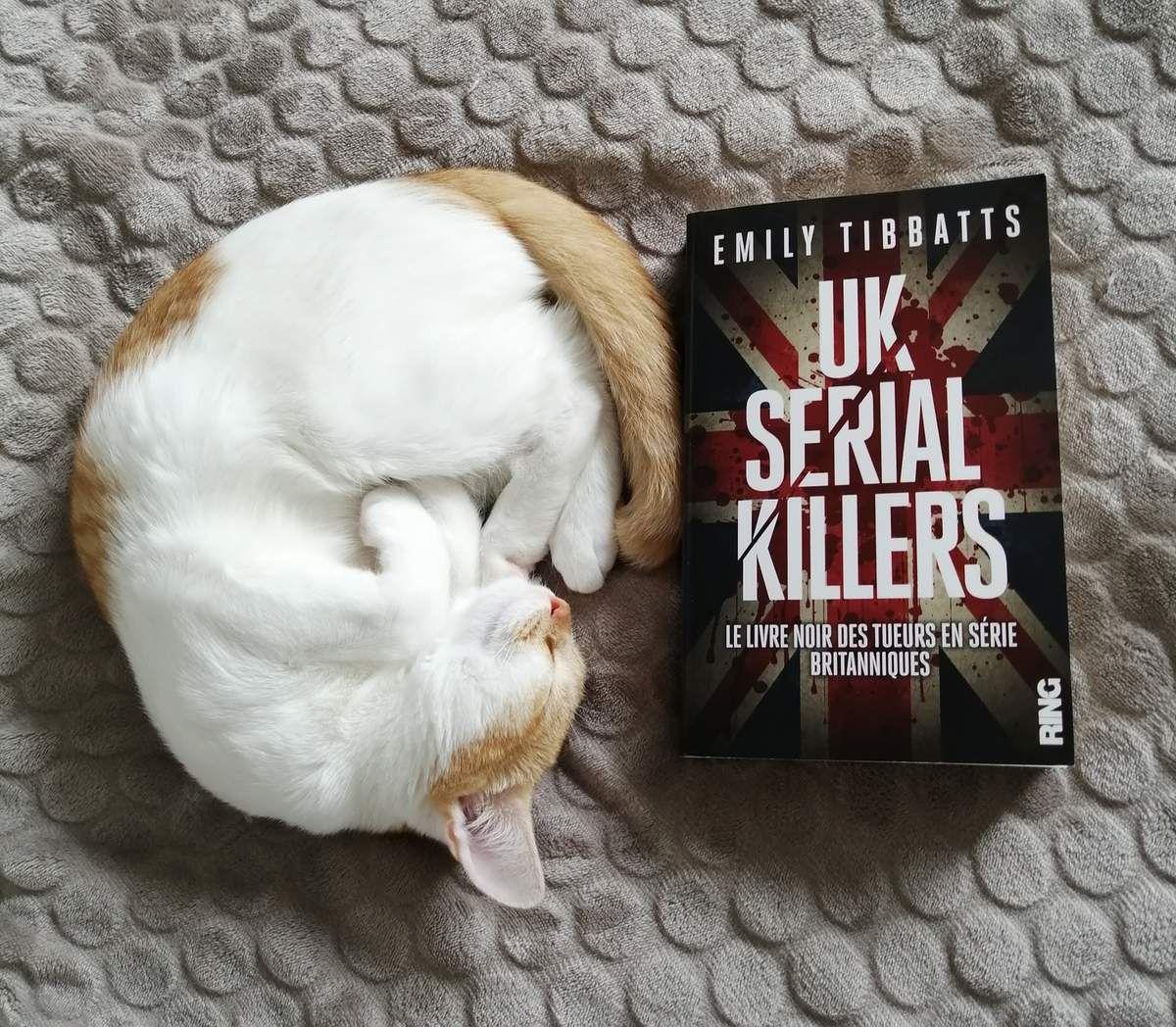UK SERIAL KILLERS d'Emily TIBBATS