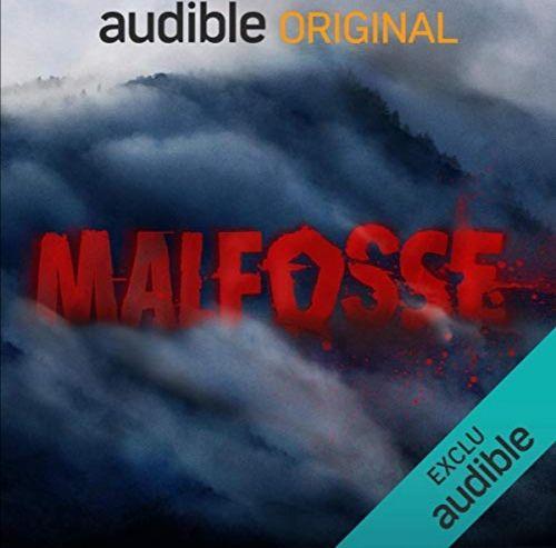 MALFOSSE - Série Audible