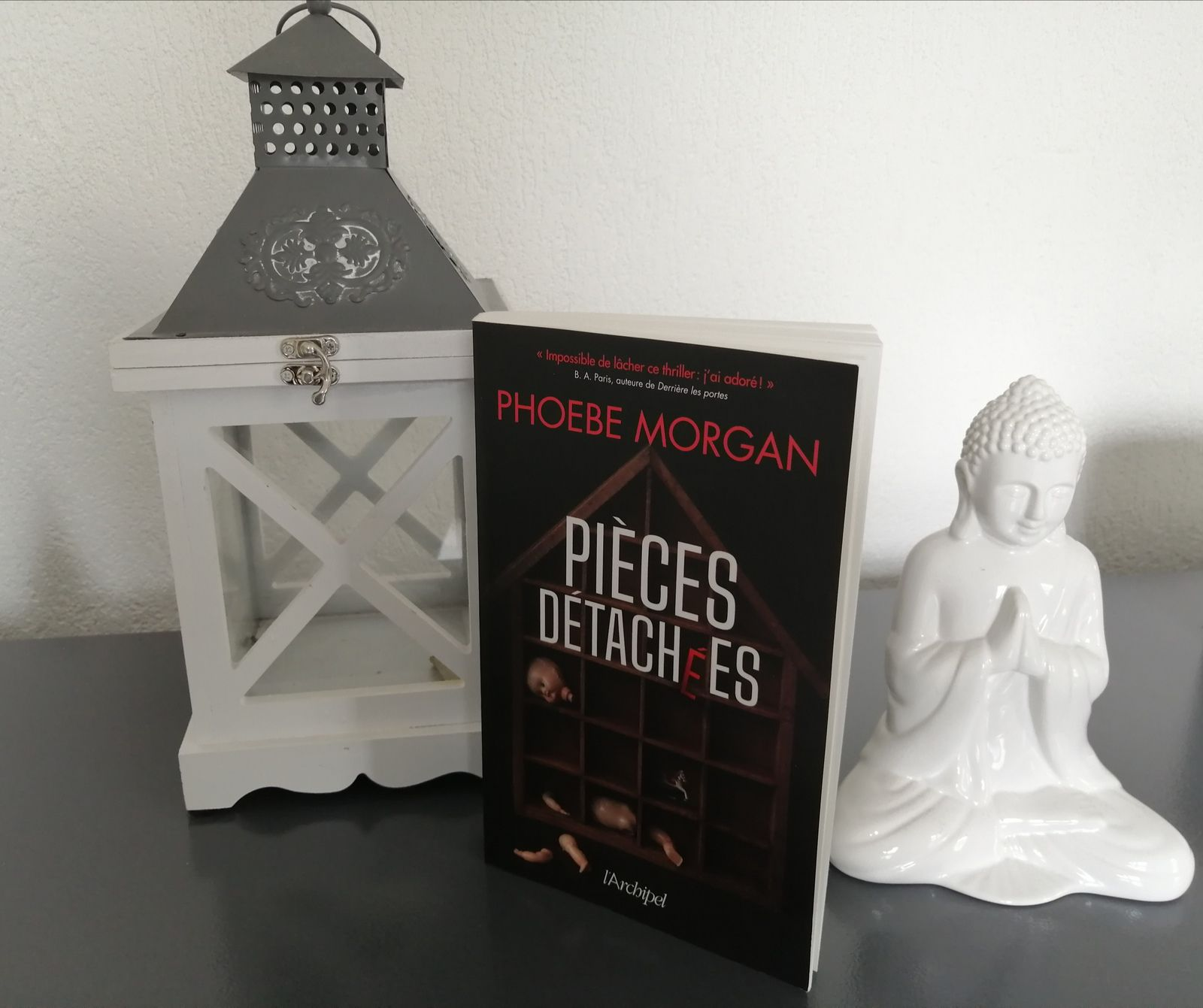 PIECES DETACHEES de Phoebe MORGAN