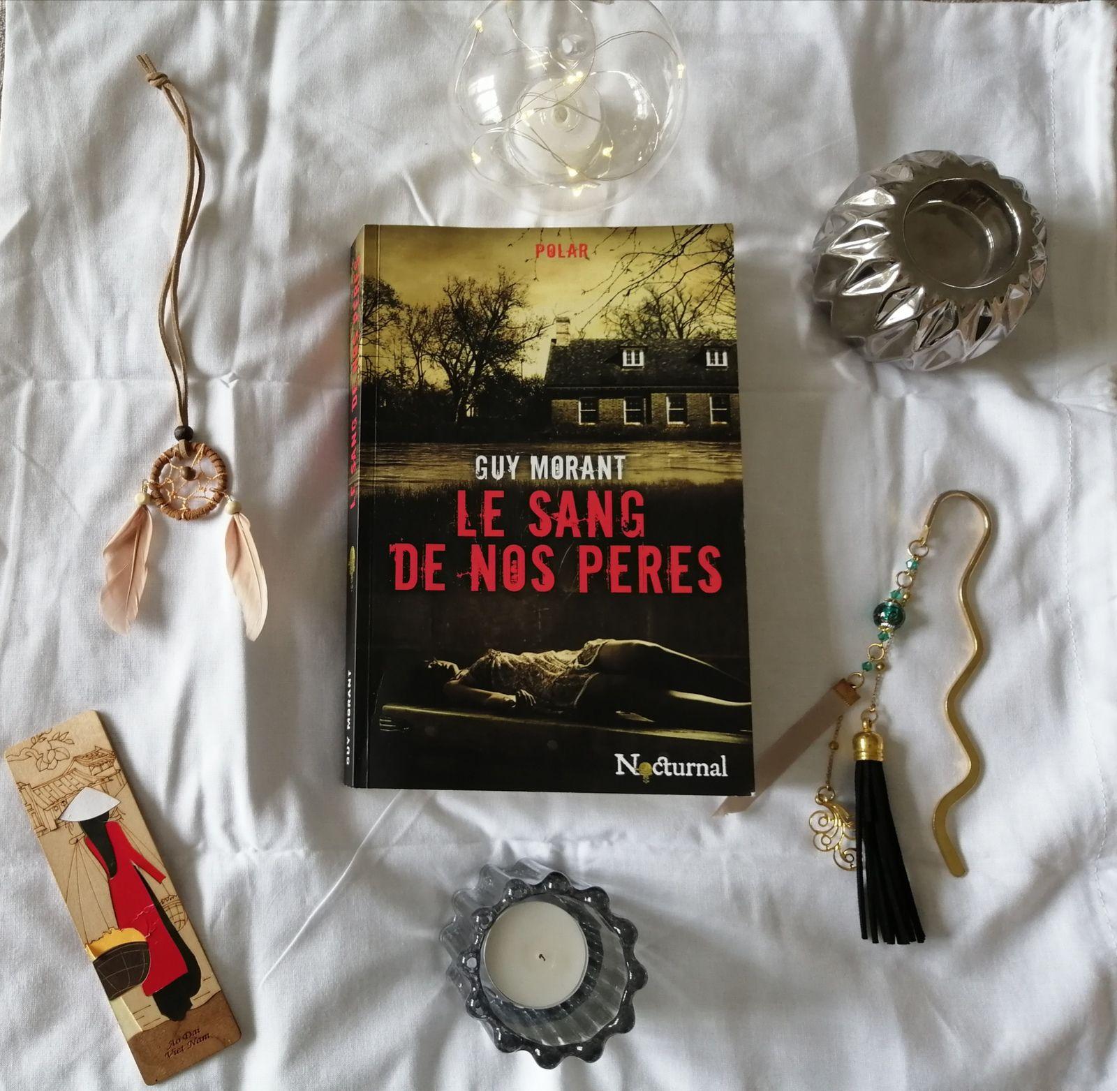 LE SANG DE NOS PERES De Guy MORANT