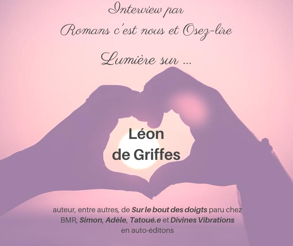 Interview Léon de Griffes