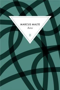 Du côté de chez Jachri : Aires de Marcus Malte