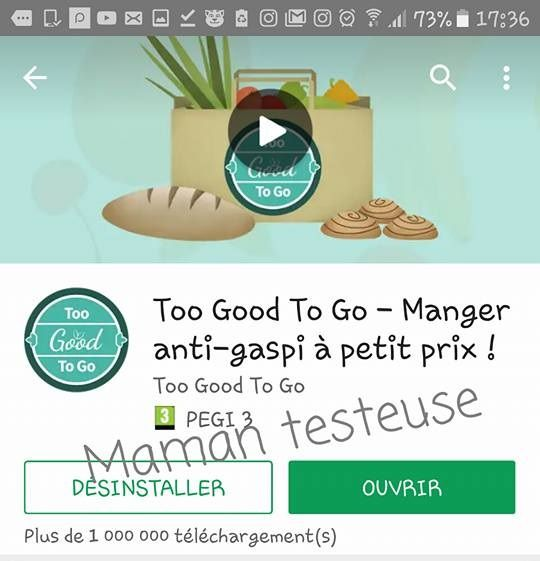 Too Good To Go L'Application Antigaspillage - Maman Testeuse