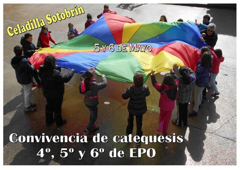 Convivencia en Celadilla Sotobrín los días 5 y 6 de Mayo