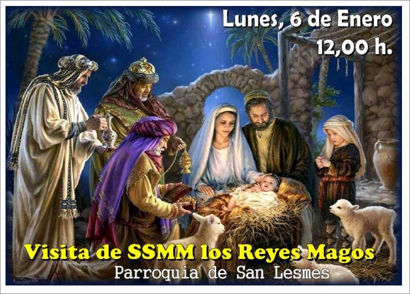 Visita de SSMM los Reyes Magos a la Parroquia