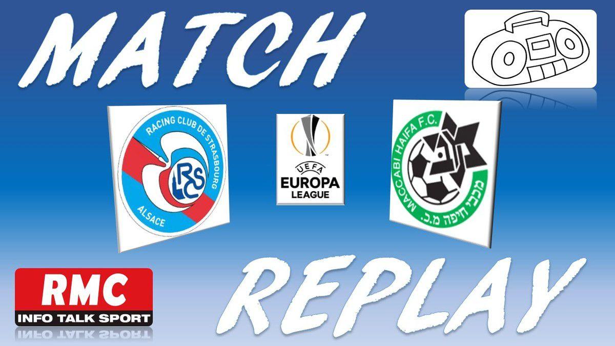 La Chaine - Match replay de Strasbourg vs Maccabi Haïfa