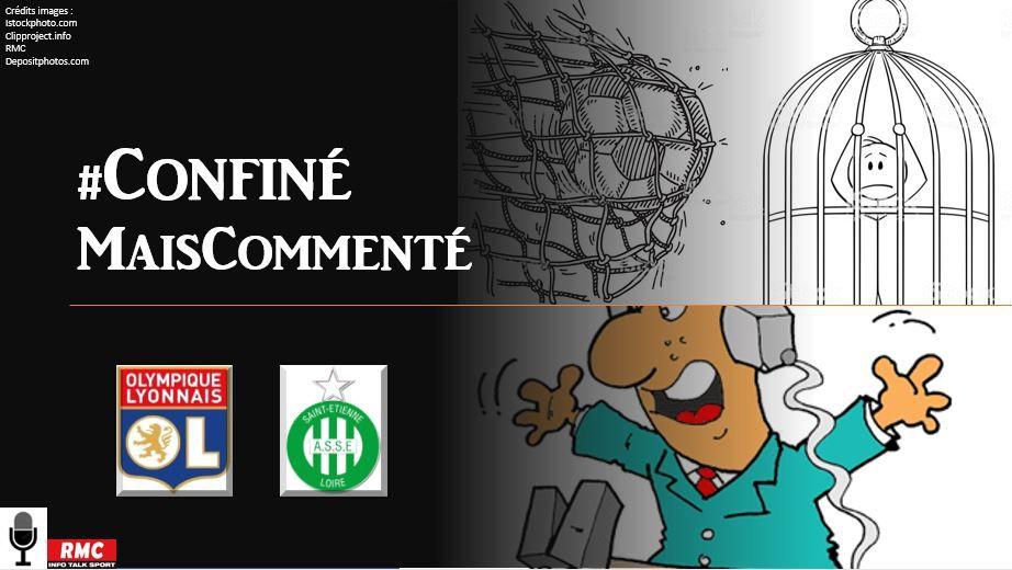 La Chaine - Replay de Lyon vs ASSE #ConfinéMaisCommenté
