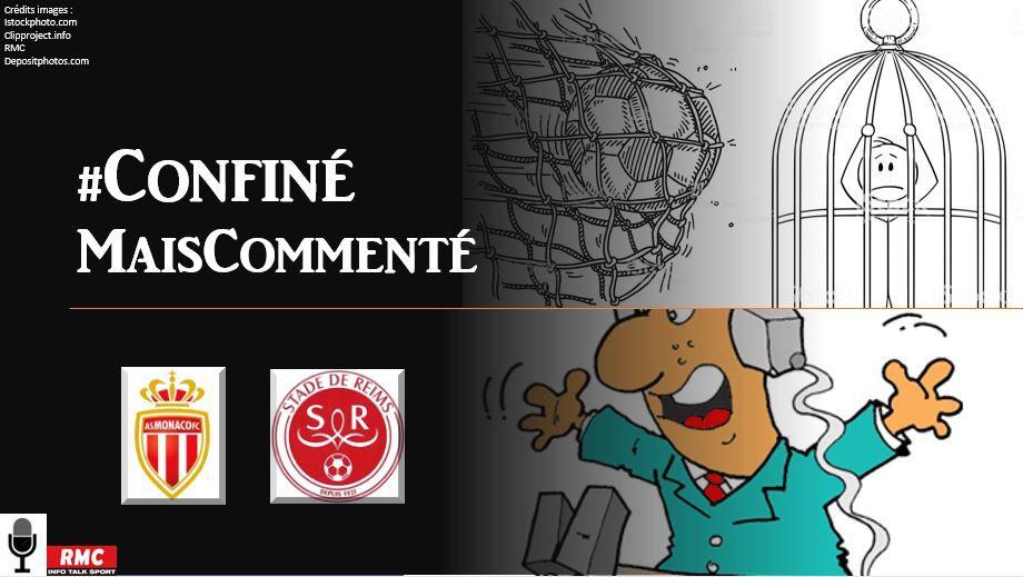 La Chaine - Replay de Monaco vs Reims #ConfinéMaisCommenté