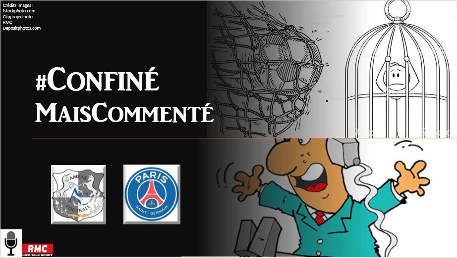 La Chaine - Replay de Amiens vs PSG #ConfinéMaisCommenté