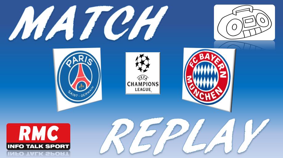 La Chaine - Match replay de PSG vs Bayern (Finale Champion's League)
