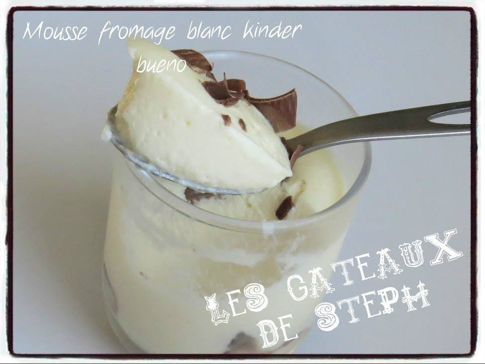 Mousse fromage blanc kinder bueno