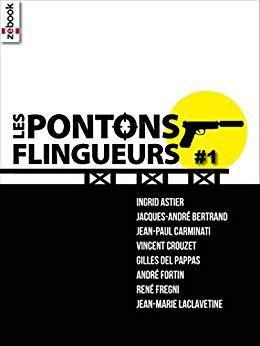 AvisPolar : Les Pontons Flingueurs #1 de Collectif d'auteurs (Ed. Zebook)