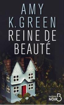 MasseCritique : Reine de beauté de Amy GREEN (Ed. Belfond)