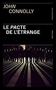 AvisPolar : Le pacte de l'étrange de John Connolly (Ed. Presses de la Cité)