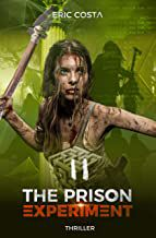 Avis Thriller : The Prison Experiment, tome 2 de Eric COSTA (Autoedition)