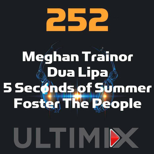 Ultimix 252 (2018) - we-love-music over-blog com