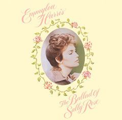 Emmylou Harris – The Ballad Of Sally Rose [Expanded Edition] (2018)