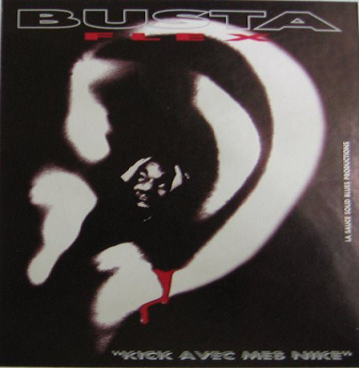 Busta Flex - Kick avec mes Nike (maxi) -1997