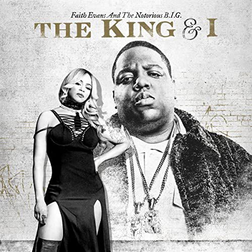 notorious big - The King & I
