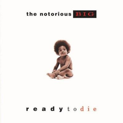 Notorious BIG - READY TO DIED