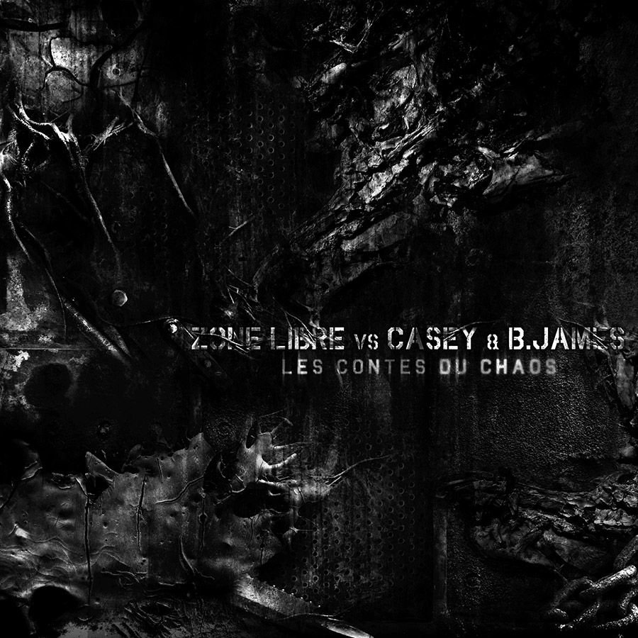 Zone Libre vs Casey & B. James - Les Contes Du Chaos
