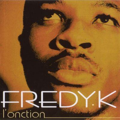 Fredy K - L'onction - ATK - le rap c'était mieux avant