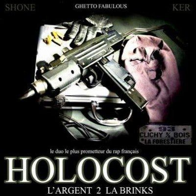 Holocost - L'argent de la Brinks