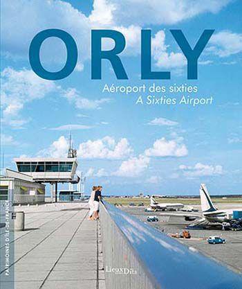 orly aeroport sixties