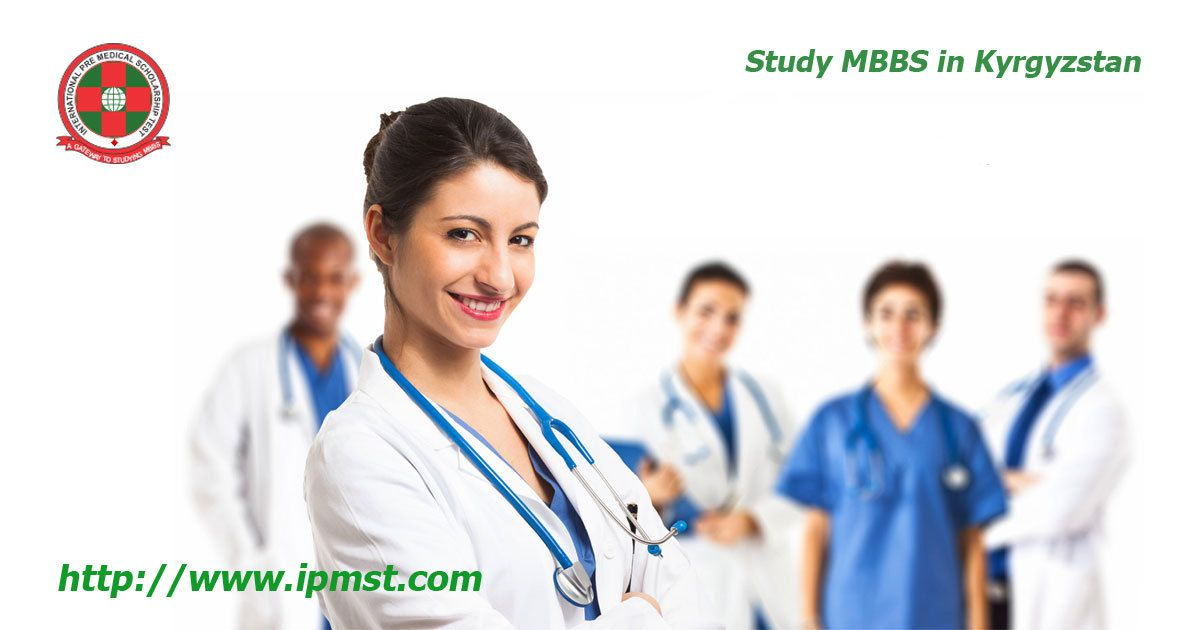 Study MBBS in Kyrgyzstan | Study MBBS Abroad - ipmst over