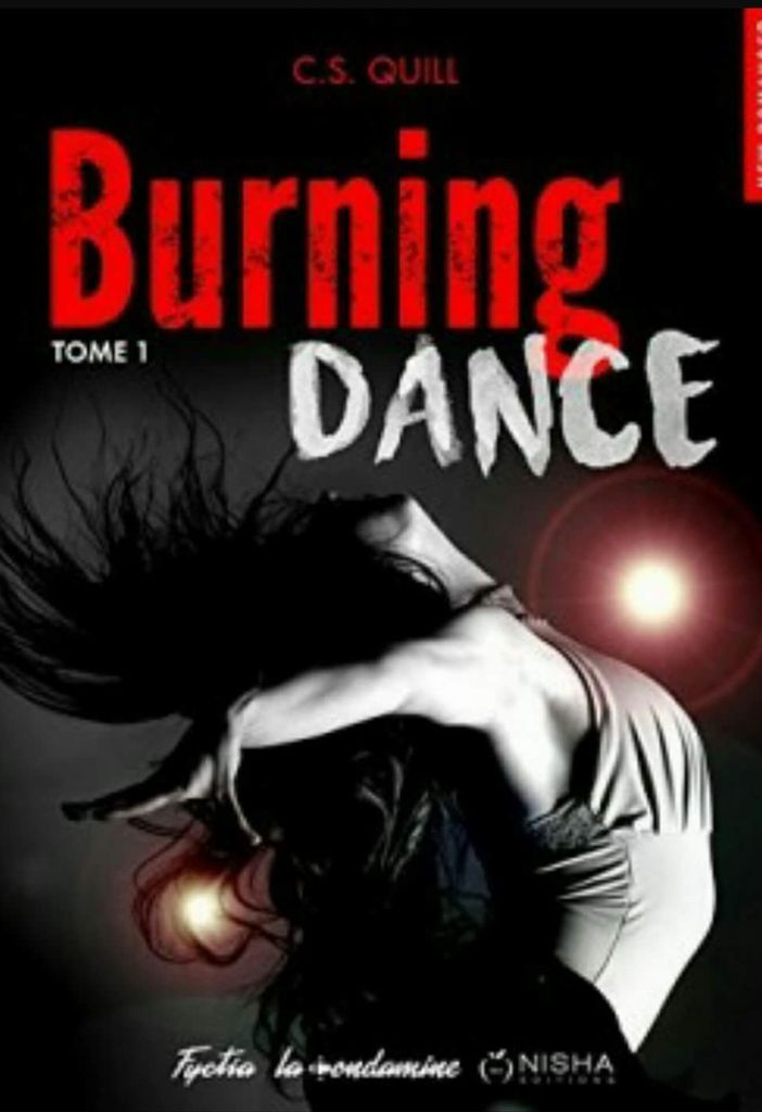 Burning dance  Tome 1 de Cami S.Quill