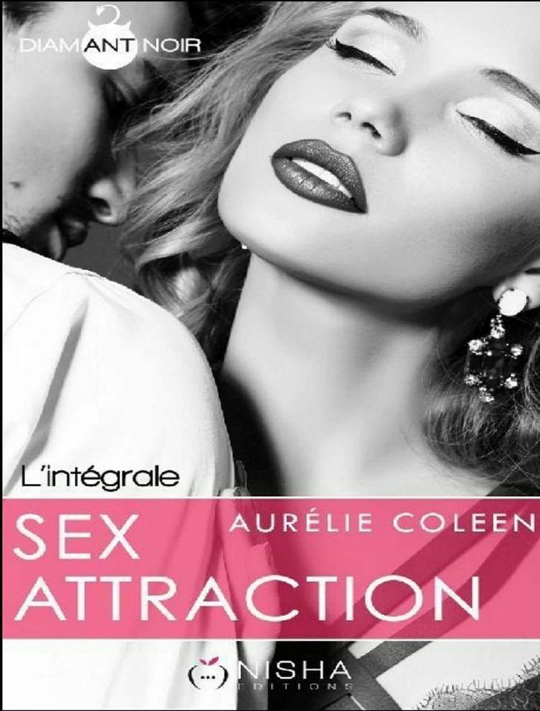 Sec attraction d Aurélie Coleen