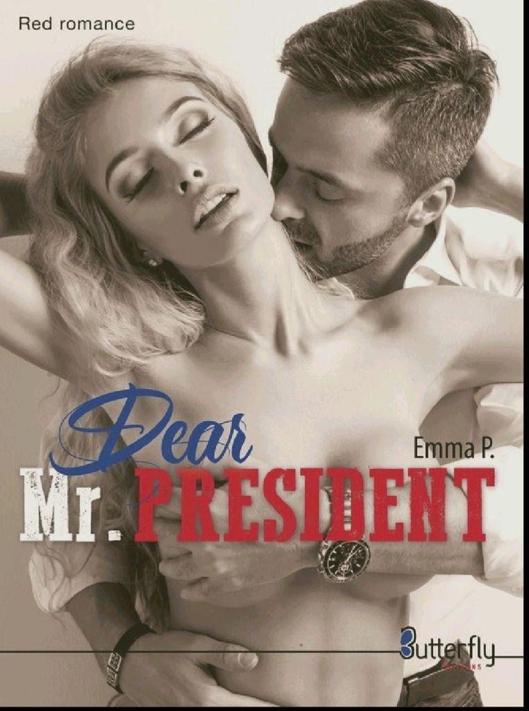 Dear. Mr Président d Emma P.