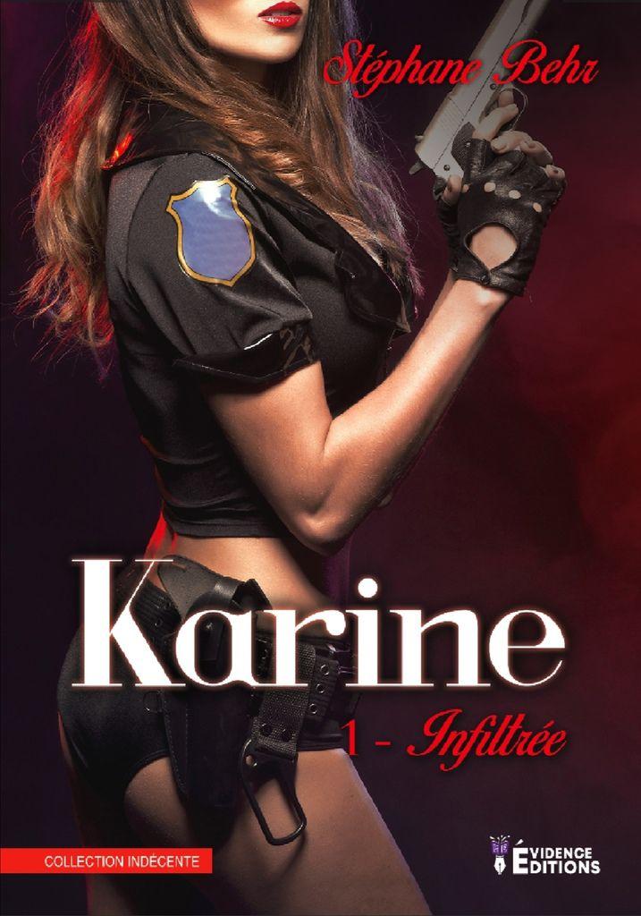 Karine Tome 1- Infiltrée